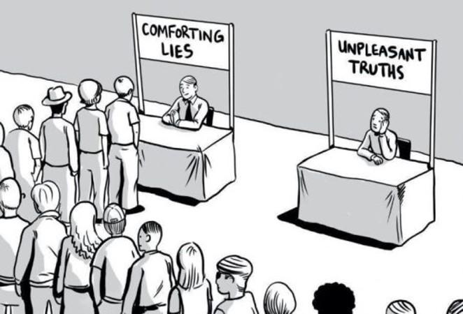 """Comforting lies"" vs ""Unpleasant truths"""